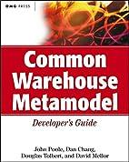 Common Warehouse Metamodel Developer's Guide…