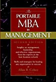 Allan R. Cohen: The Portable MBA in Management (Portable Mba Series)