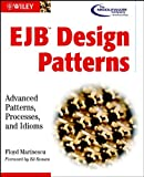 Marinescu, Floyd: Ejb Design Patterns: Advanced Patterns, Processes, and Idioms
