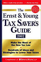 The Ernst & Young Tax Saver's Guide 2002 by…