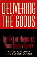 Delivering the Goods: The Art of Managing…