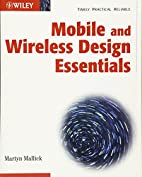 Mobile and Wireless Design Essentials by…