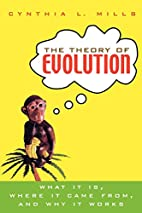 The Theory of Evolution: What It Is, Where…