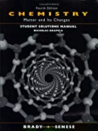 Chemistry: Matter and Its Changes: Student…