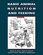 Basic Animal Nutrition and Feeding by Wilson…