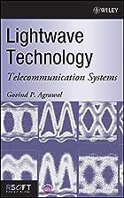Lightwave Technology: Telecommunication…