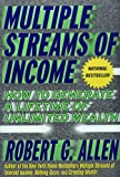 Robert G. Allen: Multiple Streams of Income: How to Generate a Lifetime of Unlimited Wealth, First Edition