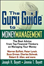 The Guru Guide to Money Management: The Best…