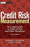 Saunders, Anthony: Credit Risk Measurement: New Approaches to Value at Risk and Other Paradigms, 2nd Edition