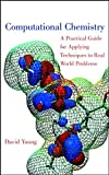 Young, David C.: Computational Chemistry: A Practical Guide for Applying Techniques to Real World Problems