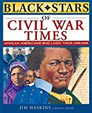 Wilkinson, Brenda: Black Stars of Civil War Times