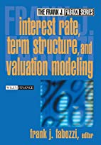 Interest Rate, Term Structure, and Valuation…