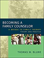 Becoming a Family Counselor: A Bridge to…