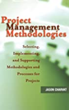 Project Management Methodologies: Selecting,…