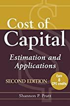 Cost of Capital: Estimation and Applications…