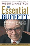 Hagstrom, Robert G.: The Essential Buffett: Timeless Principles for the New Economy