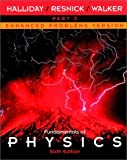 Halliday, David: Fundamentals of Physics Pt. 3: Chapters 22-33, Enhanced Problems Version
