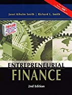 Entrepreneurial Finance by Richard L. Smith