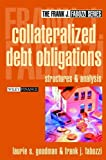 Laurie S. Goodman: Collateralized Debt Obligations: Structures and Analysis