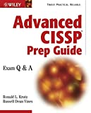 Ronald L. Krutz: Advanced CISSP Prep Guide: Exam Q&A