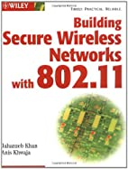 Building Secure Wireless Networks with…