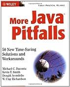 More Java Pitfalls: 50 New Time-Saving…