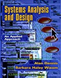 Dennis, Alan: Systems Analysis and Design