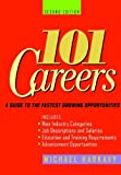 Harkavy, Michael David: 101 Careers: A Guide to the Fastest-Growing Opportunities