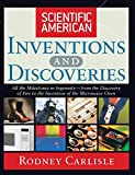 Carlisle, Rodney: Scientific American Inventions and Discoveries: All the Milestones in Ingenuity From the Discovery of Fire to the Invention of the Microwave Oven