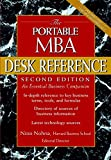 Nitin Nohria: The Portable MBA Desk Reference: An Essential Business Companion (The Portable MBA Series)
