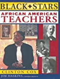 Haskins, James: African American Teachers
