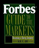 Forbes Guide to the Markets Becoming a Savvy Investor