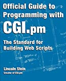 Stein, Lincoln: Official Guide to Programming With Cgi.Pm