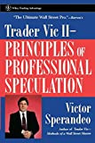 Sperandeo, Victor: Trader Vic II: Principles of Professional Speculation