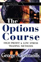 The Options Course: High Profit & Low Stress…