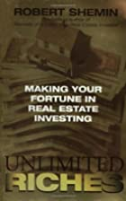 Unlimited Riches: Making Your Fortune in…