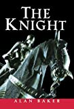 Alan Baker: The Knight