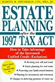 Shenkman, Martin M.: Estate Planning after the 1997 Tax Act