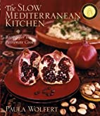 The Slow Mediterranean Kitchen: Recipes for…