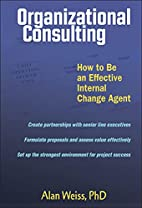 Organizational Consulting: How to Be an…
