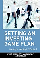 Getting an Investing Game Plan: Creating It,…