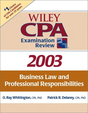 business-law-and-professional-responsibilities-wiley-cpa-examination-review-2003
