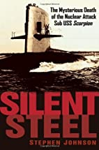 Silent Steel: The Mysterious Death of the…