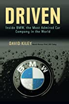 Driven: Inside BMW, the Most Admired Car…