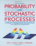 Goodman, David J.: Probability and Stochastic Processes: A Friendly Introduction for Electrical and Computer Engineers