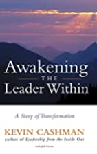 Awakening the Leader Within: A Story of…