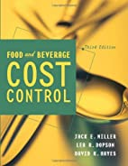 Food and Beverage Cost Control by Jack E.…
