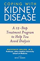 Coping with Kidney Disease: A 12-Step…