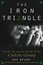The Iron Triangle: Inside the Secret World…
