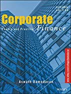 Corporate Finance: Theory and Practice…